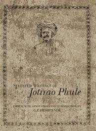 Selected Writings of Jotirao Phule