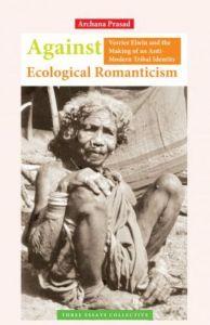 Against Ecological Romanticism