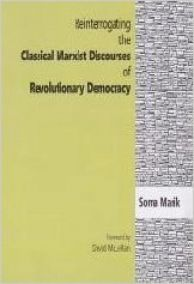 Reinterrogating the Classical Marxist Discourses of Revolutionary Democracy