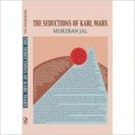 The Seductions of Karl Marx
