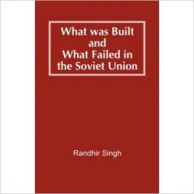 What was Built and What Failed in the Soviet Union