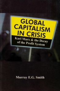 Global Capitalism In Crisis