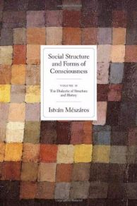 Social Structure and Forms of Consciousness, Volume II
