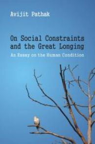 On Social Constraints and the Great Longing