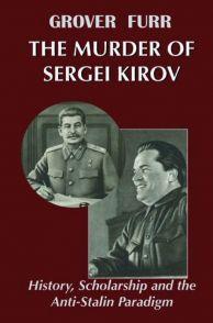 The Murder of Sergei Kirov