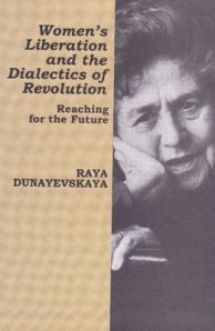 Women's Liberation and the Dialectics of Revolution