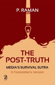 The Post-Truth: Media's Survival Sutra
