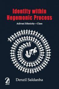 Identity Within Hegemonic Process