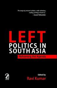 Left Politics in South Asia