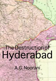 The Destruction of Hyderabad