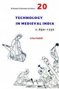 Technology in Medieval India, c. 650-1750