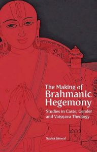 The Making of Brahmanic Hegemony