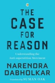 The Case for Reason: Vol - 1