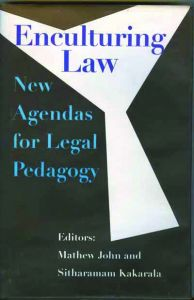Enculturing Law: New Agendas for Legal Pedagogy