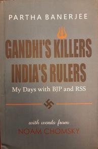 Gandhi's Killers India's Rulers