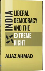 India: Liberal Democracy and the Extreme Right
