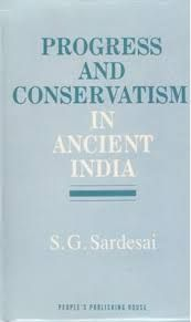 Progress and Conservatism in Ancient India