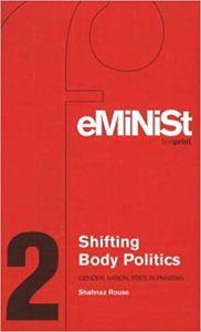 Shifting Body Politics