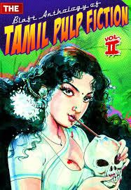 The Blaft Anthology of Tamil Pulp Fiction Vol-2