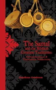 The Santal and the Biblical Creation Tradition
