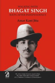 Walking With Bhagat Singh