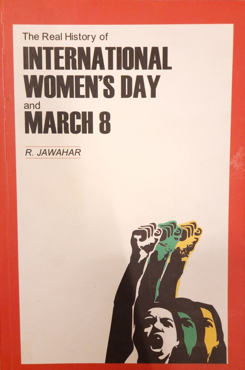 The Real History of International Women's Day and March 8
