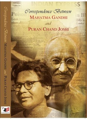 Correspondence between Mahatma Gandhi and Puran Chand Joshi
