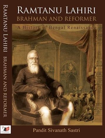 Ramtanu Lahiri: Brahman and Reformer