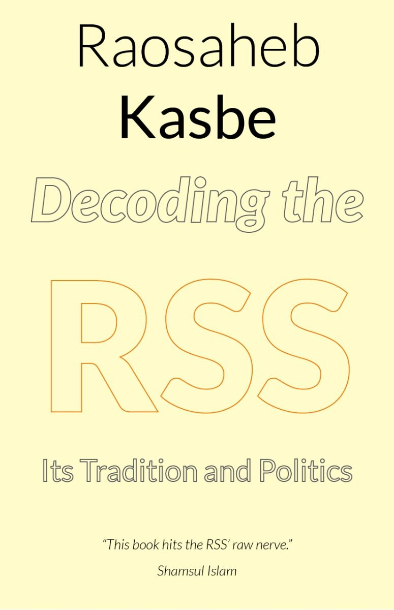 Raosaheb Kasbe Decoding the RSS book cover